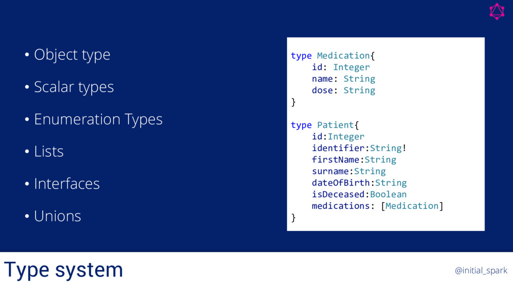 Type system @initial_spark • Object type • Scal...