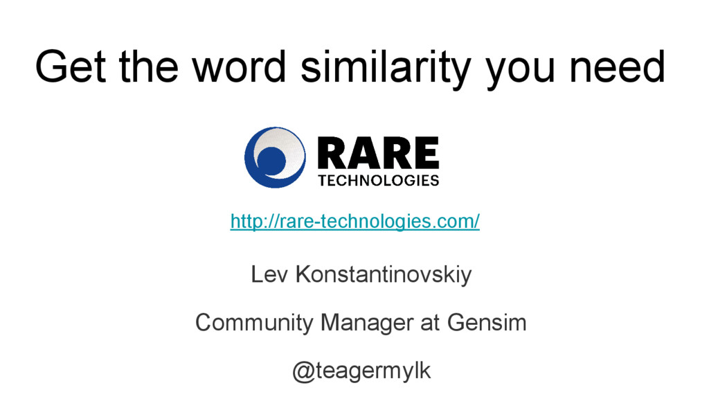 Get the word similarity you need Lev Konstantin...