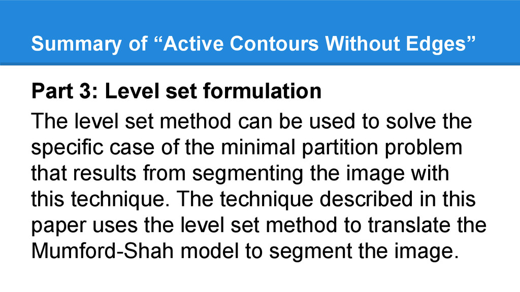 Part 3: Level set formulation The level set met...