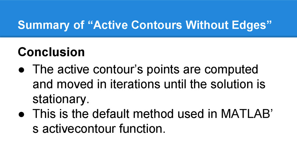 Conclusion ● The active contour's points are co...