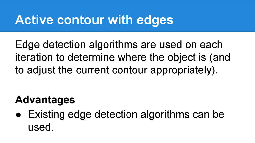 Active contour with edges Edge detection algori...