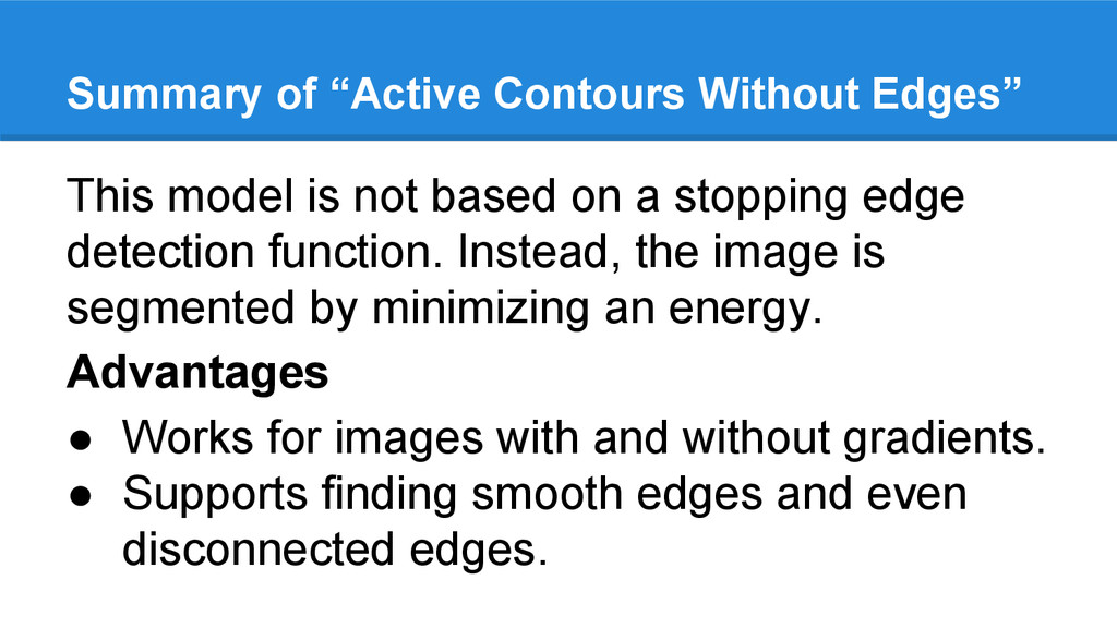 "Summary of ""Active Contours Without Edges"" This..."