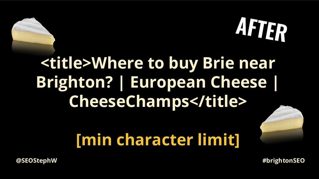 #brightonSEO @SEOStephW <title>Where to buy Bri...