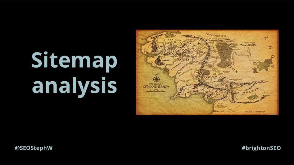 @SEOStephW #brightonSEO Sitemap analysis