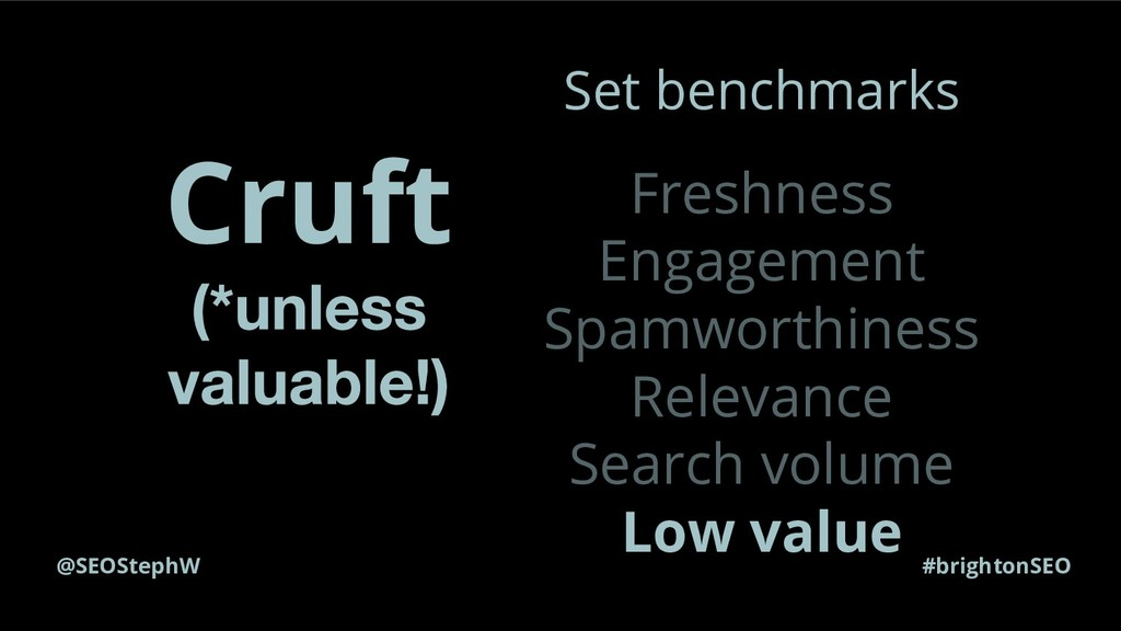 @SEOStephW #brightonSEO Cruft Set benchmarks Fr...