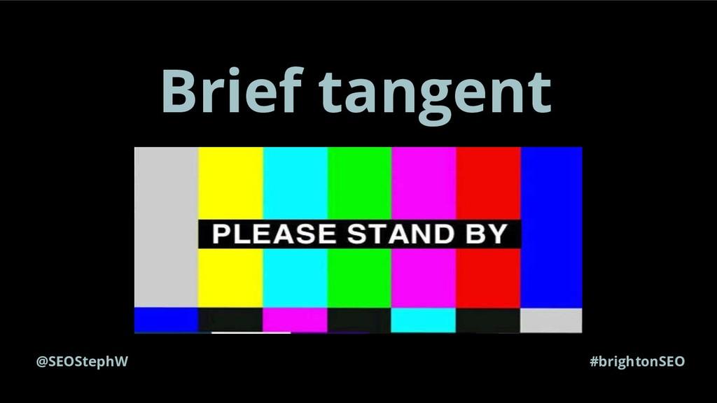 @SEOStephW #brightonSEO Brief tangent