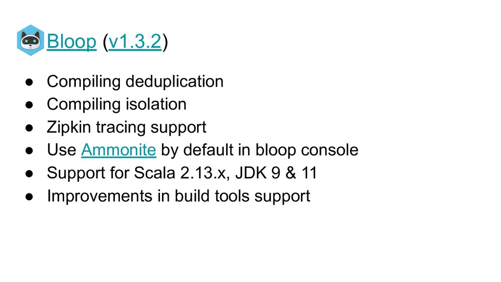 Bloop (v1.3.2) ● Compiling deduplication ● Comp...