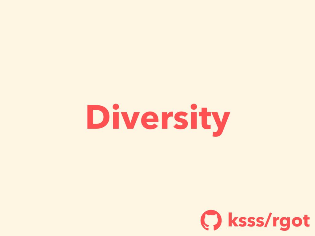Diversity ksss/rgot !