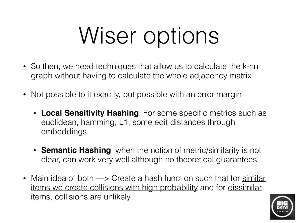 Wiser options • So then, we need techniques tha...