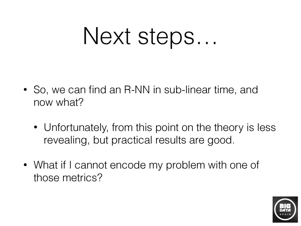 Next steps… • So, we can find an R-NN in sub-lin...