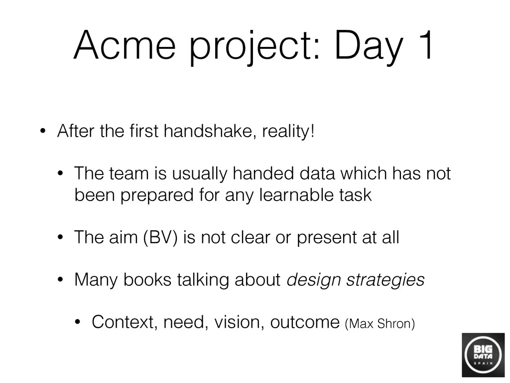 Acme project: Day 1 • After the first handshake,...