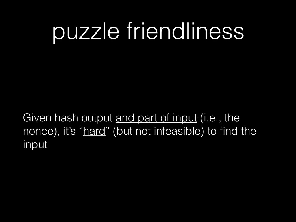 puzzle friendliness Given hash output and part ...