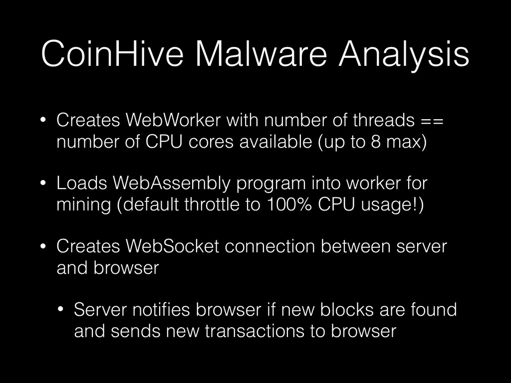 CoinHive Malware Analysis • Creates WebWorker w...