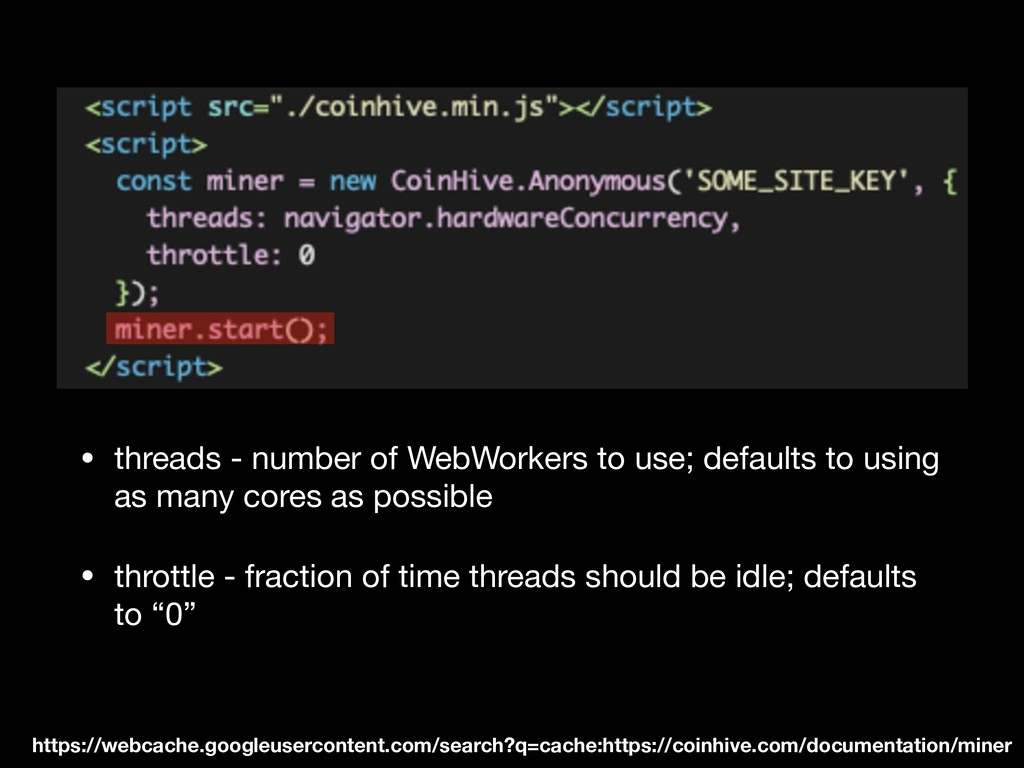 • threads - number of WebWorkers to use; defaul...