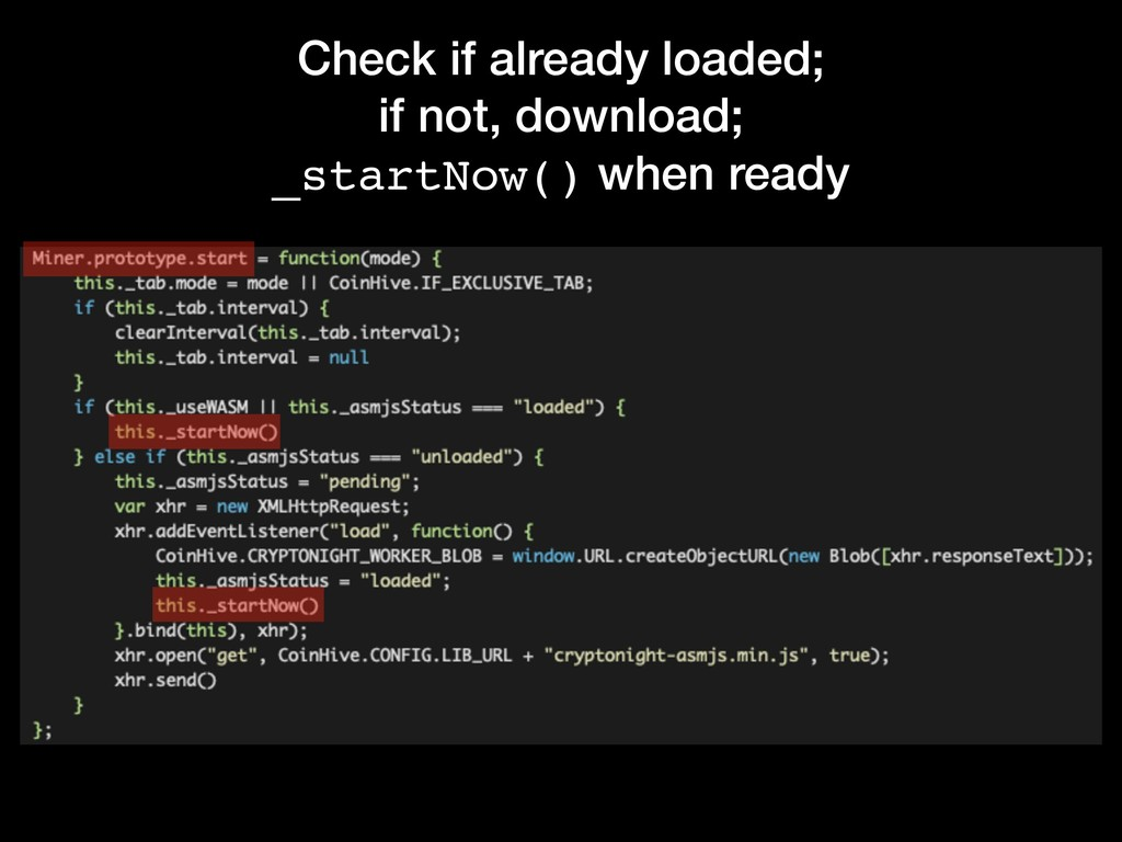Check if already loaded; if not, download; _sta...