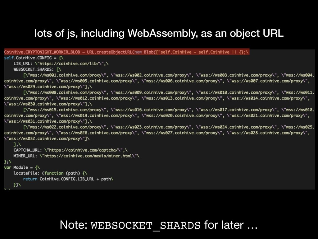 lots of js, including WebAssembly, as an object...