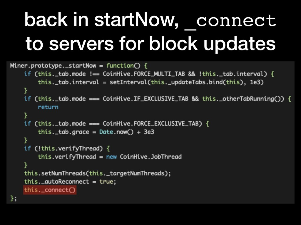 back in startNow, _connect to servers for block...