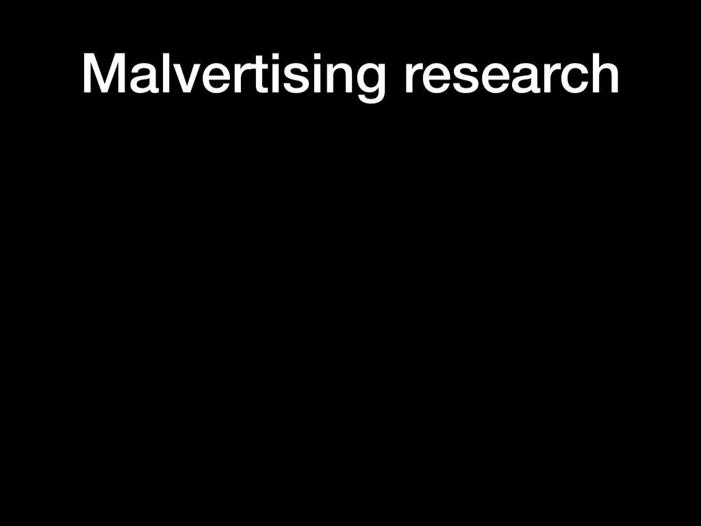 Malvertising research