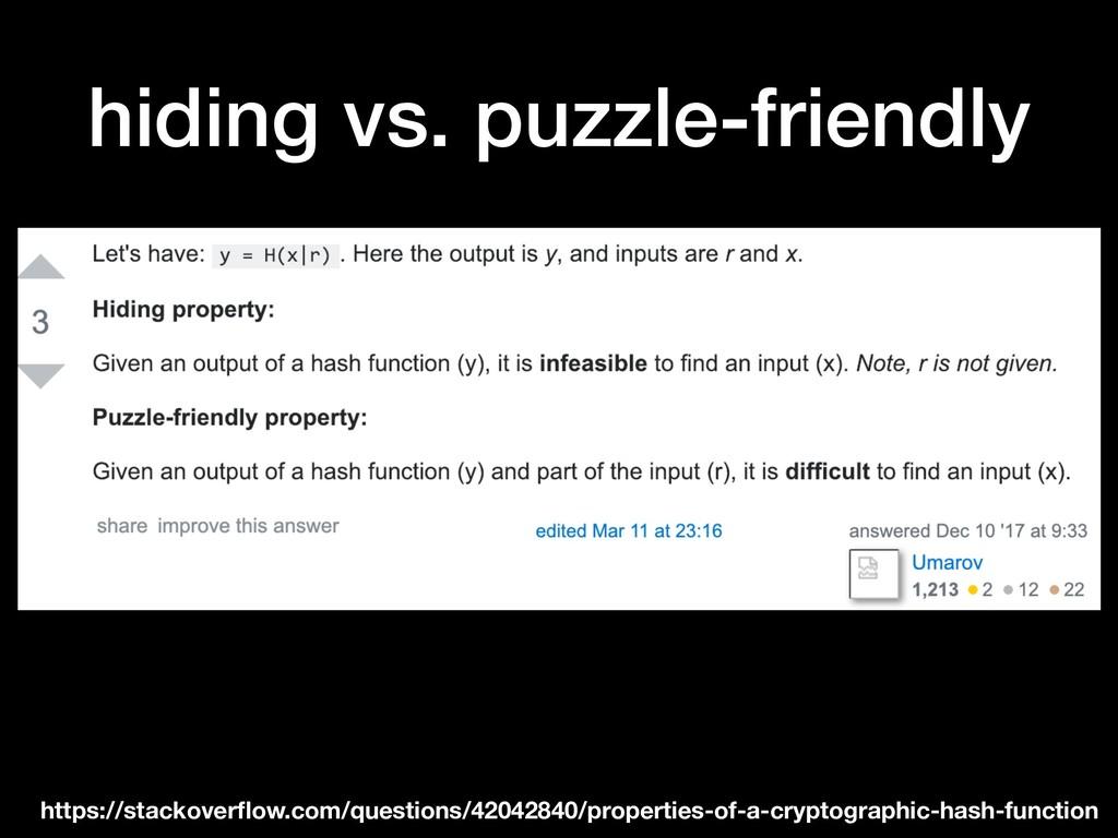 hiding vs. puzzle-friendly https://stackoverflow...