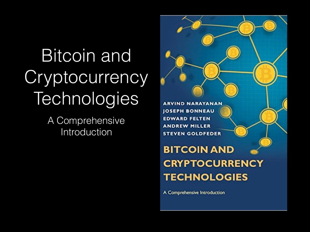 Bitcoin and Cryptocurrency Technologies A Compr...