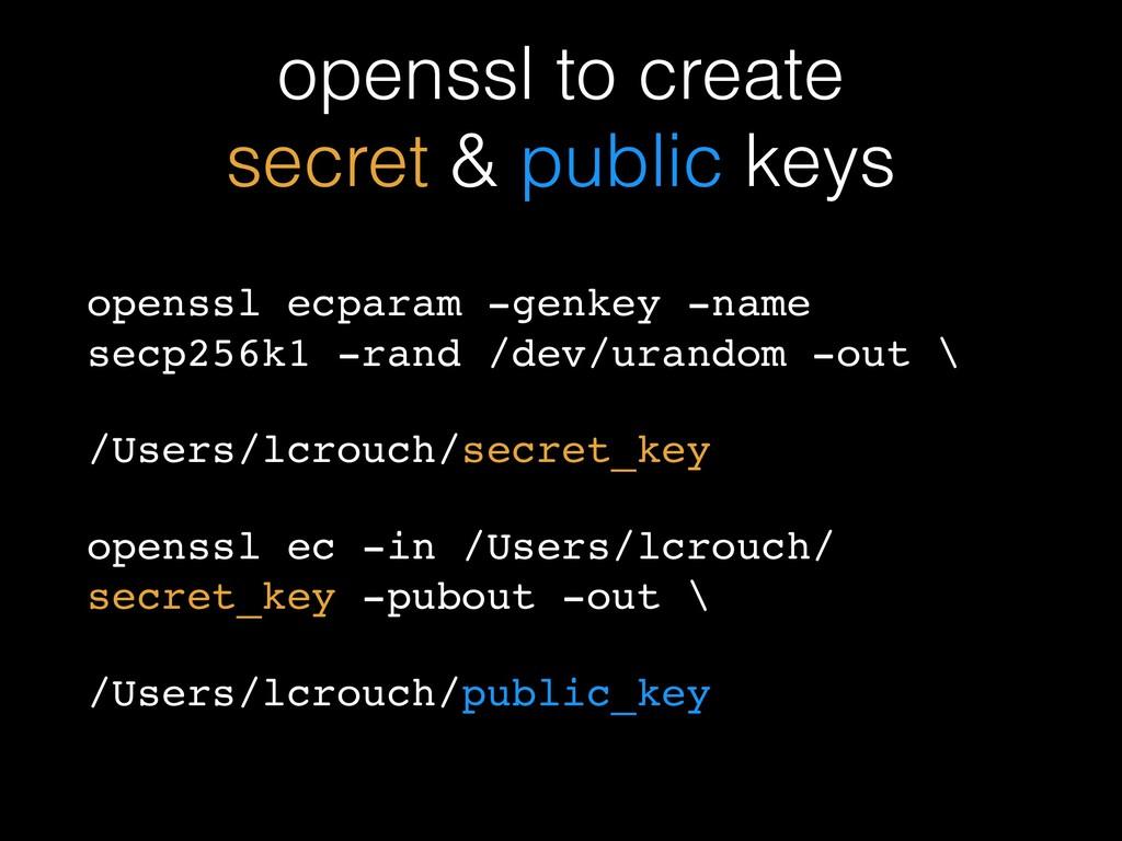 openssl to create secret & public keys openssl ...
