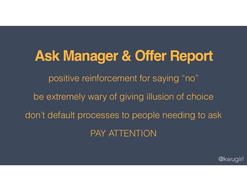 @kwugirl Ask Manager & Offer Report positive re...