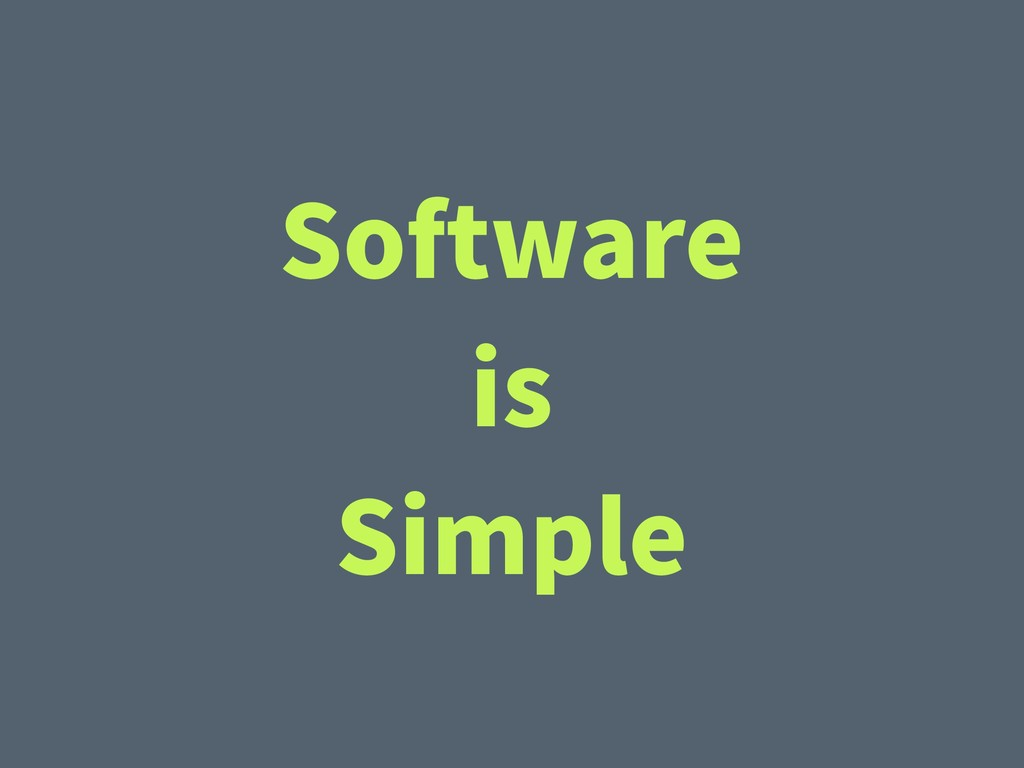 Software is Simple