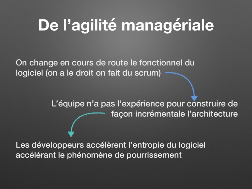De l'agilité managériale On change en cours de ...