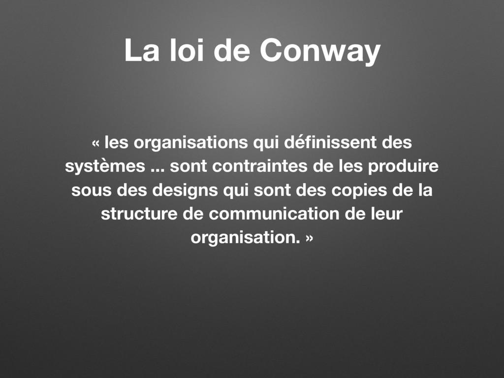 « les organisations qui définissent des systèmes...