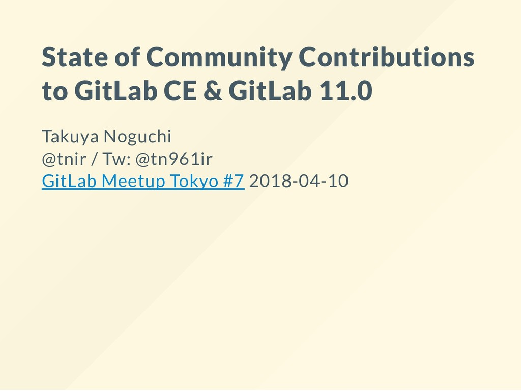 State of Community Contributions to GitLab CE &...