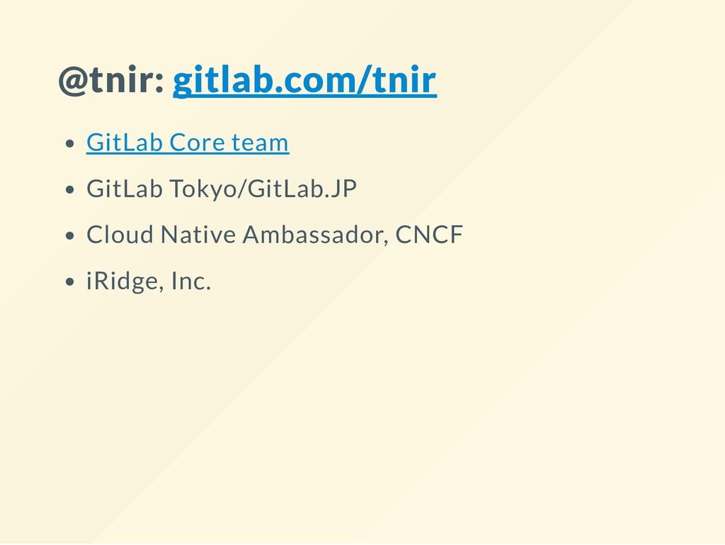 @tnir: gitlab.com/tnir GitLab Core team GitLab ...