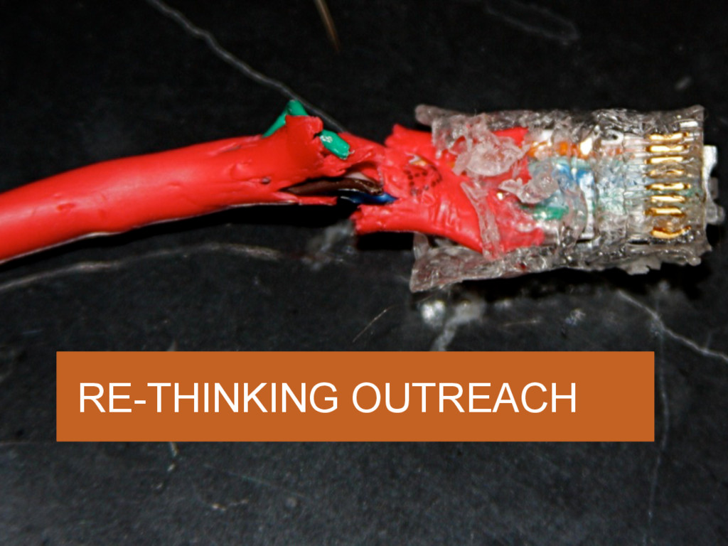 RE-THINKING OUTREACH