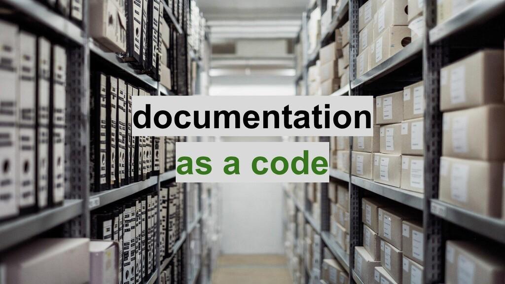 documentation as a code