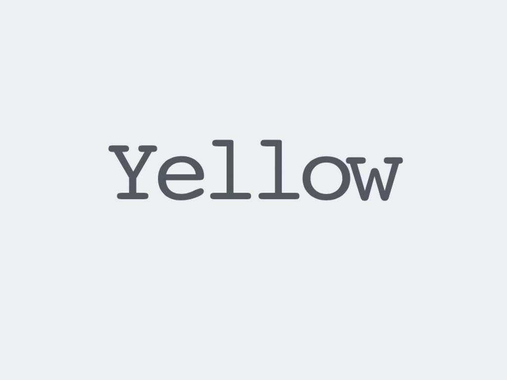 :yellow fade:
