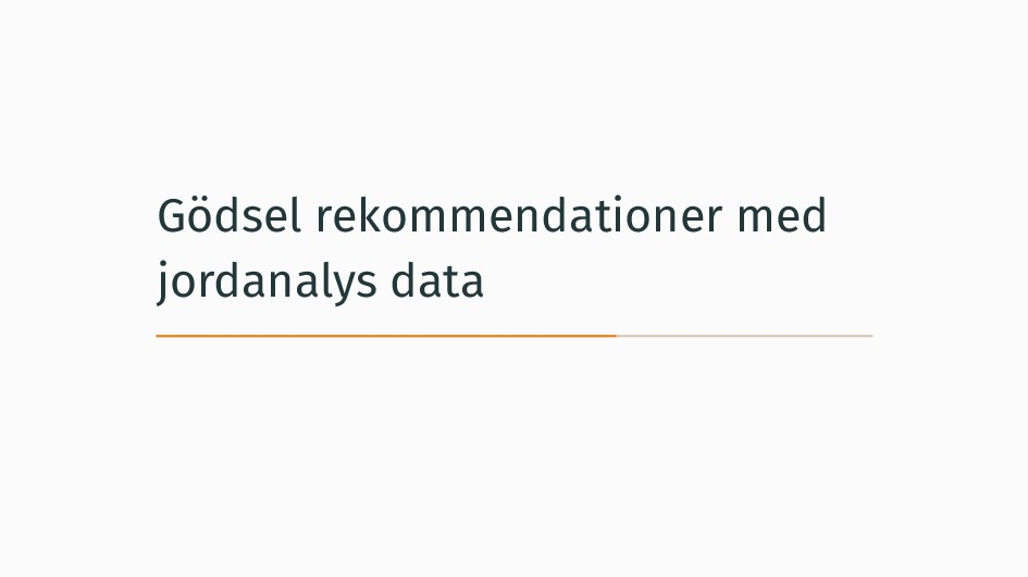 Gödsel rekommendationer med jordanalys data