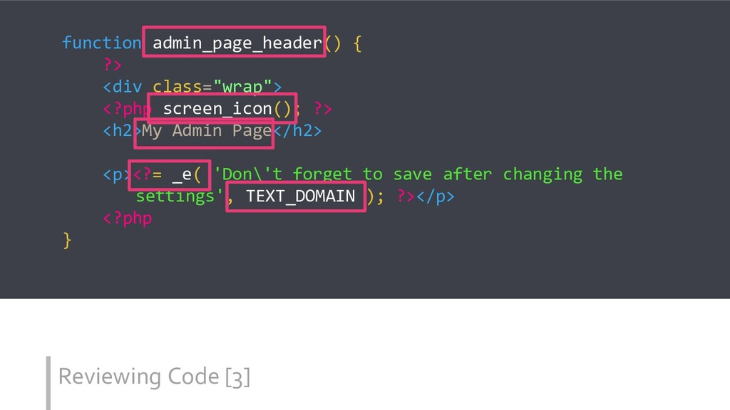 Reviewing Code [3] function admin_page_header()...