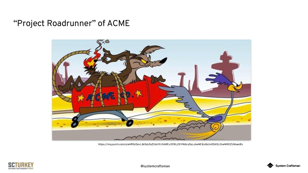 "@systemcraftsman ""Project Roadrunner"" of ACME h..."