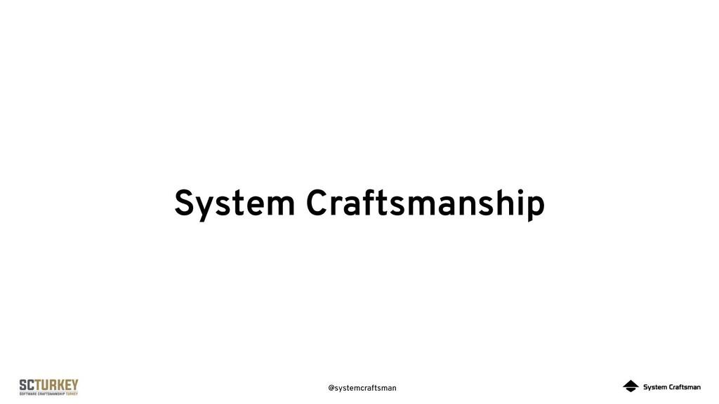 @systemcraftsman System Craftsmanship