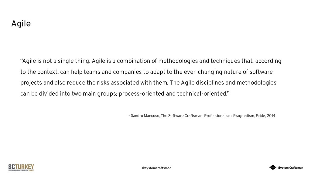 "@systemcraftsman Agile ""Agile is not a single t..."