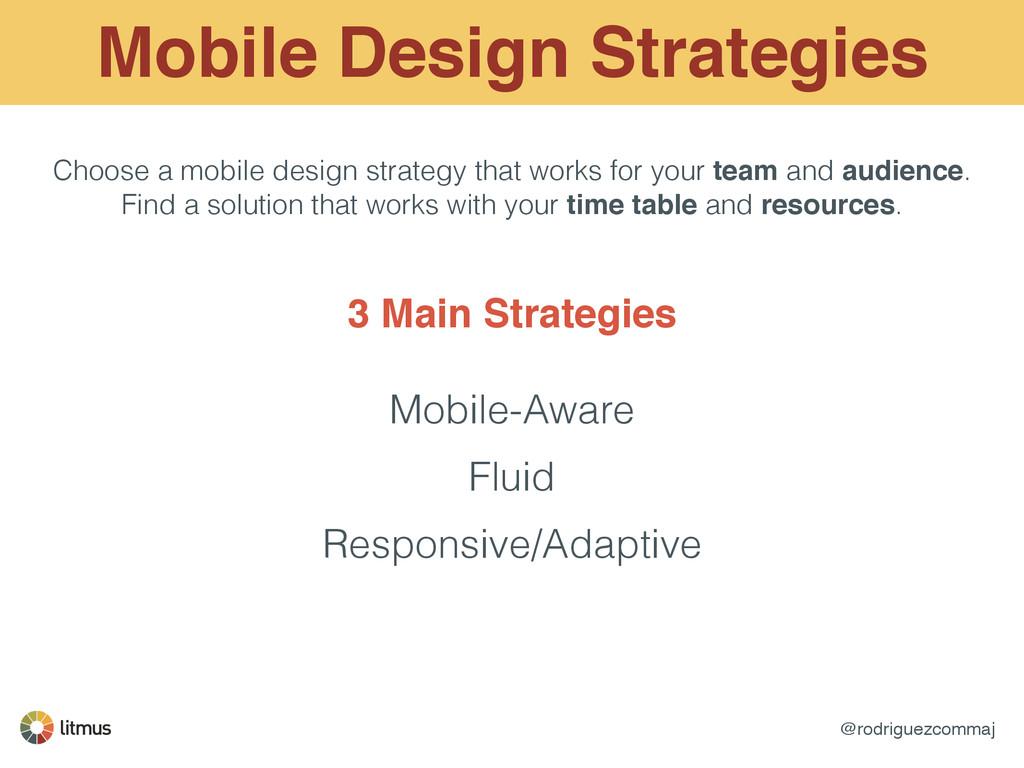 @rodriguezcommaj Mobile Design Strategies Choos...