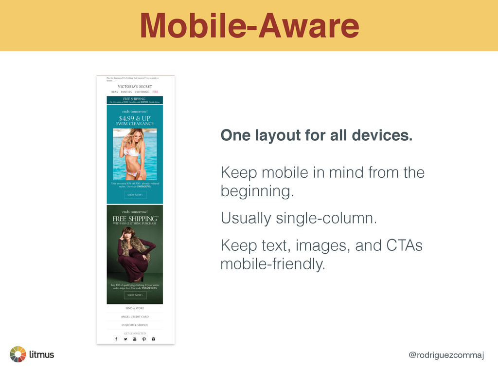 @rodriguezcommaj Mobile-Aware One layout for al...