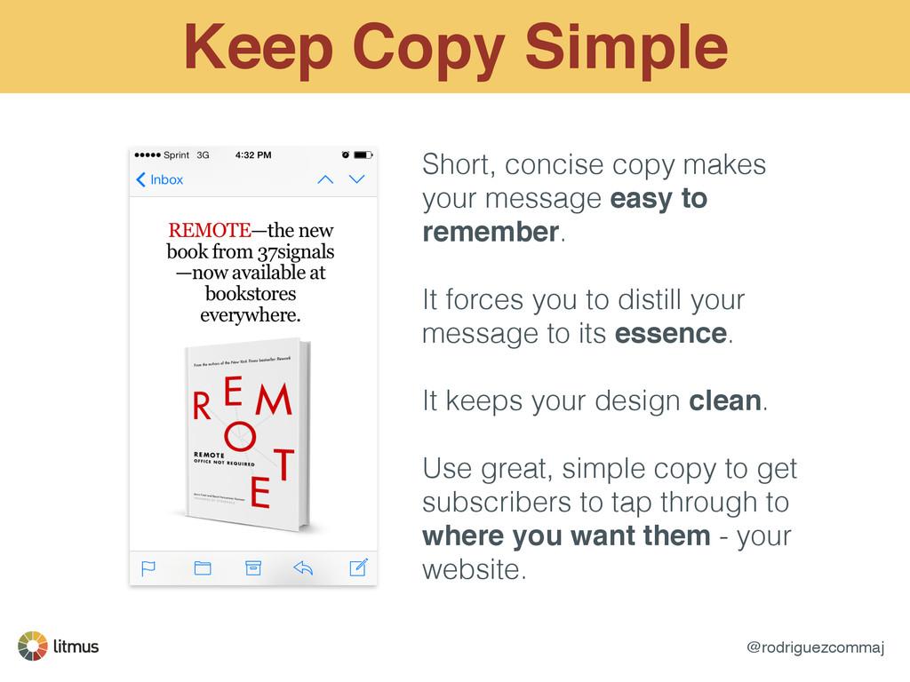 @rodriguezcommaj Keep Copy Simple Short, concis...
