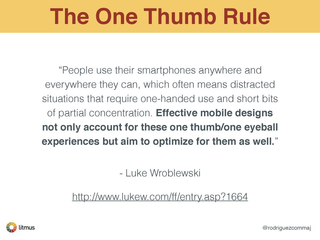 "@rodriguezcommaj The One Thumb Rule ""People use..."