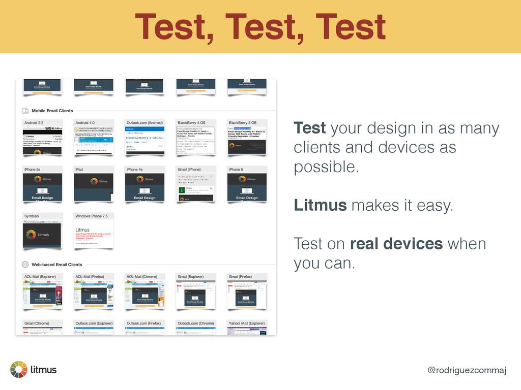 @rodriguezcommaj Test, Test, Test Test your des...