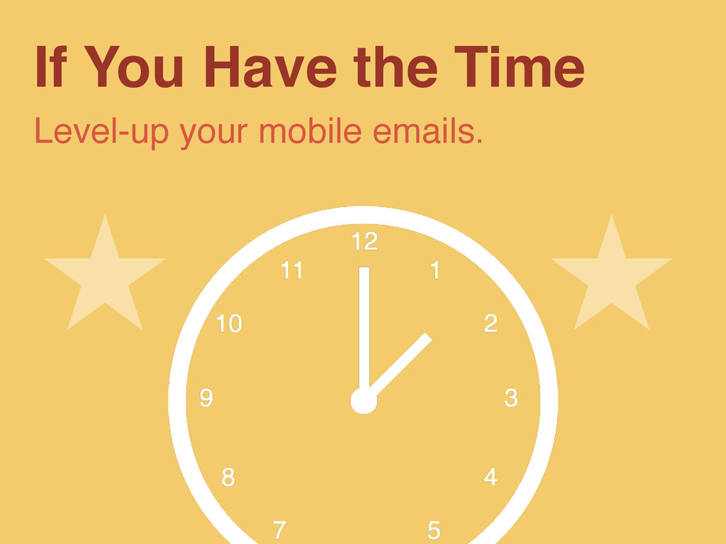 If You Have the Time Level-up your mobile email...