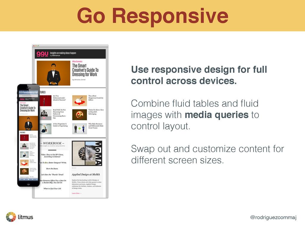 @rodriguezcommaj Go Responsive Use responsive d...