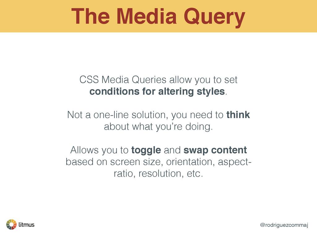 @rodriguezcommaj The Media Query CSS Media Quer...