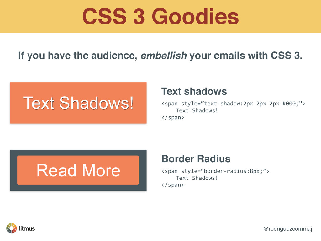 @rodriguezcommaj CSS 3 Goodies If you have the ...