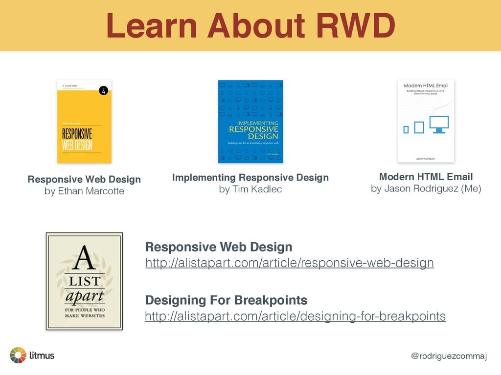 @rodriguezcommaj Learn About RWD Responsive Web...