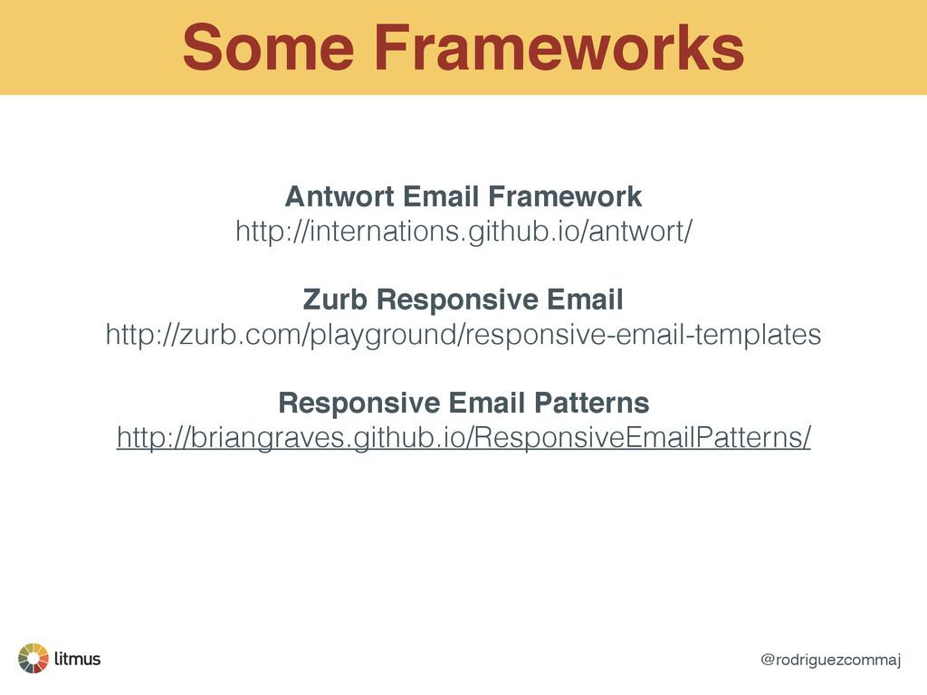 @rodriguezcommaj Some Frameworks Antwort Email ...